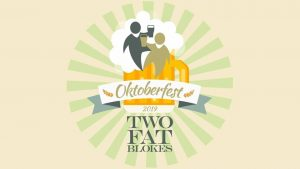 Oktoberfest at Two Fat Blokes Hunter Valley Events